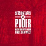 Puder – Session Tapes 3: Geschichten vom Ende der Welt