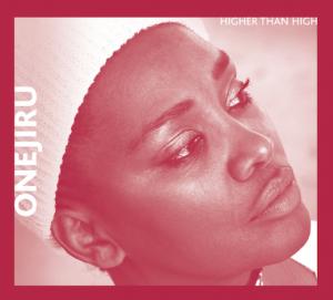 Onejiru - Higher than High
