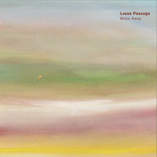 Lasse_Passage_Miles_Away