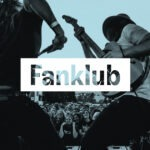 Fanklub – die neue Plattform für Musikfans und Bands