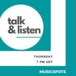 Talk & Listen - Interview & Music