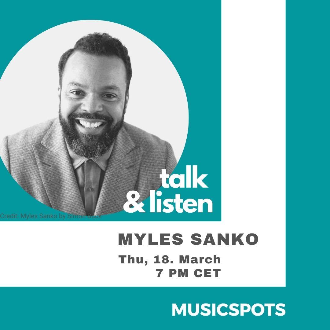 Myles_Sanko_Talk & LIsten