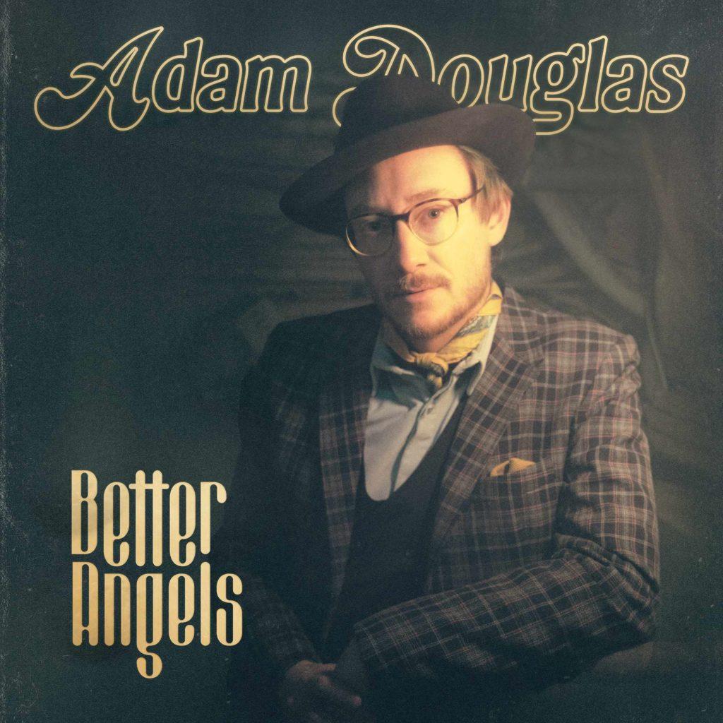 Adam_Douglas_Better_Angels_Cover